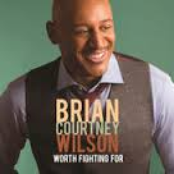 Brian Courtney Wilson: Worth Fighting For (Deluxe Edition/Live)
