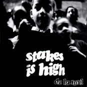 De La Soul: Stakes Is High