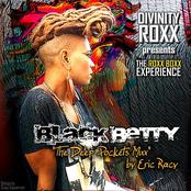 Divinity Roxx: Black Betty (The Deep Pocket Mixx by Eric Racy)