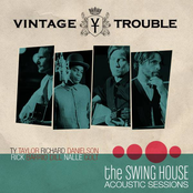 Vintage Trouble: The Swing House Acoustic Sessions