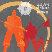 Last Days of Silence Remixes Cover Art