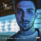 Two Feet: A 20 Something Fuck