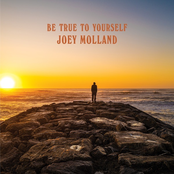 Joey Molland: Be True To Yourself