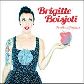 Brigitte Boisjoli: Fruits Défendus