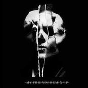 My Friends (Remix EP)