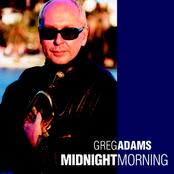 Greg Adams: Midnight Morning