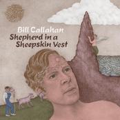 Bill Callahan: Shepherd in a Sheepskin Vest