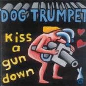 Kiss a Gun Down