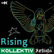 Kollektiv Artists. Rising.