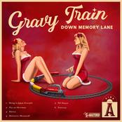 Gravy Train Down Memory Lane: Side A