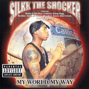 Silkk The Shocker: My World, My Way