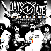 Days N Daze: The Oogle Deathmachine