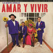La Santa Cecilia: Amar Y Vivir (En Vivo Desde La Ciudad De México, 2017)