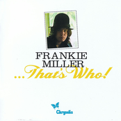 Frankie Miller...That's Who! The Complete Chrysalis Recordings [1973-1980]
