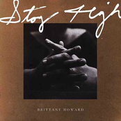 Brittany Howard: Stay High