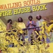 Wailing Souls: Firehouse Rock