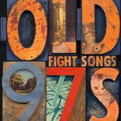 The Old 97's: Fight Songs