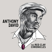 Anthony David: The Red Clay Chronicles