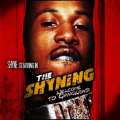 The Shyning (Welcome To Gangland)