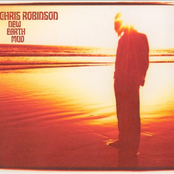 Chris Robinson: New Earth Mud