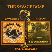 Savage Rose / In The Plain (Two Originals)