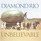 Diamond Rio: Unbelievable