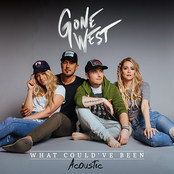 Gone West: What Could've Been (Acoustic)