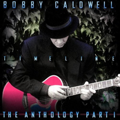 Bobby Caldwell: Timeline