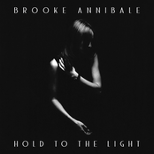 Brooke Annibale: Hold to the Light