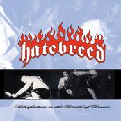 Hatebreed: Satisfaction Is the Death of Desire