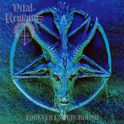 Vital Remains: Forever Underground