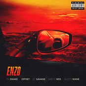 DJ Snake - Enzo (with Sheck Wes, feat. Offset, 21 Savage & Gucci Mane)