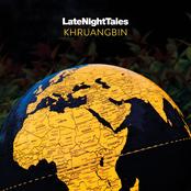 LateNightTales: Khruangbin