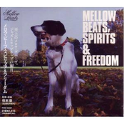 Mellow Beats, Spirits And Freedom