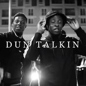 Dun Talkin'
