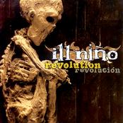 Ill Nino: Revolution Revolución