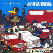 Too Short: Short Dog's In The House
