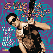 G. Love & Special Sauce: Yeah, it's That Easy