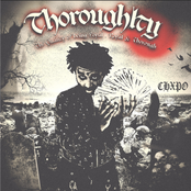 Thoroughlty: The Quality of Being Loyal, Royal & Thorough.