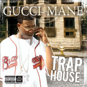 Gucci Mane: Trap House