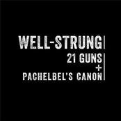 Well-Strung: 21 Guns / Pachelbel's Canon