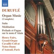 Durufle: DURUFLE: Organ Music (Complete)