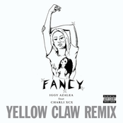 Fancy (Yellow Claw Remix)