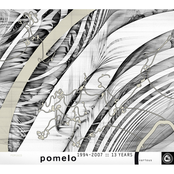 Pomelo 1994-2007 :: 13 Years
