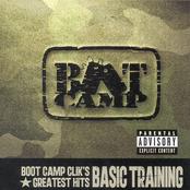 Boot Camp Clik's Greatest Hits: Basic Training