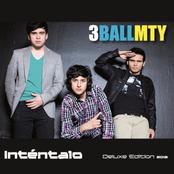 3Ball MTY: Inténtalo (Deluxe Edition)