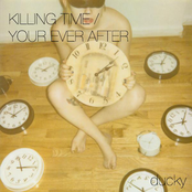 Ducky: Killing Time/Your Ever After