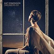 Kat Edmonson: Dreamers Do