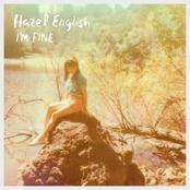 Hazel English: I'm Fine