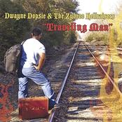 Dwayne Dopsie: Traveling Man